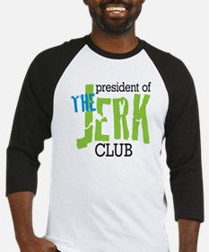 The Jerk Club Baseball Jersey