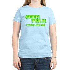 Geek Talk Turns Me On T-Shirt