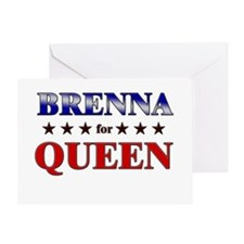 BRENNA for queen Greeting Card