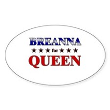 BREANNA for queen Oval Decal