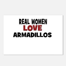 Real Women Love Armadillos Postcards (Package of 8