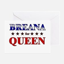 BREANA for queen Greeting Card