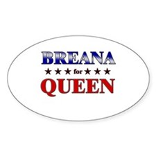 BREANA for queen Oval Decal