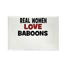 Real Women Love Baboons Rectangle Magnet