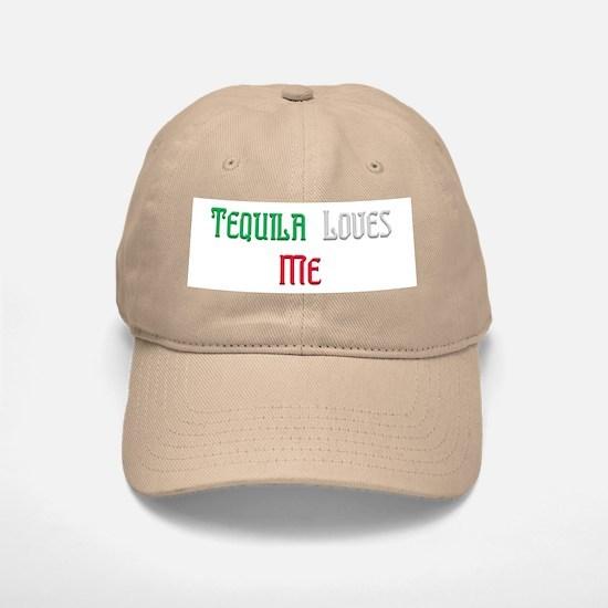 Tequila Loves Me Baseball Baseball Cap