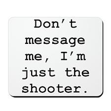 don't message me Mousepad