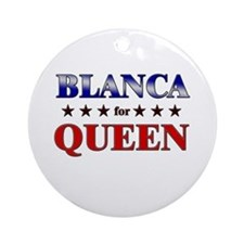 BLANCA for queen Ornament (Round)