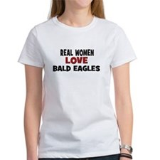 Real Women Love Bald Eagles Tee