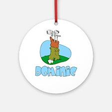 Dominic Ornament (Round)