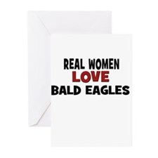 Real Women Love Bald Eagles Greeting Cards (Pk of