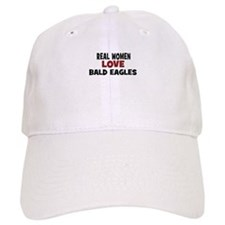 Real Women Love Bald Eagles Baseball Cap