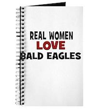 Real Women Love Bald Eagles Journal