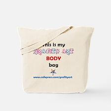 Lets Go . . . Tote BODY Bag
