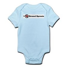 I Don't Love Brussel Sprouts  Infant Creeper