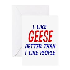 I Like Geese Greeting Card