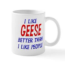 I Like Geese Mug