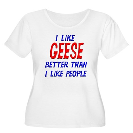 I Like Geese Women's Plus Size Scoop Neck T-Shirt