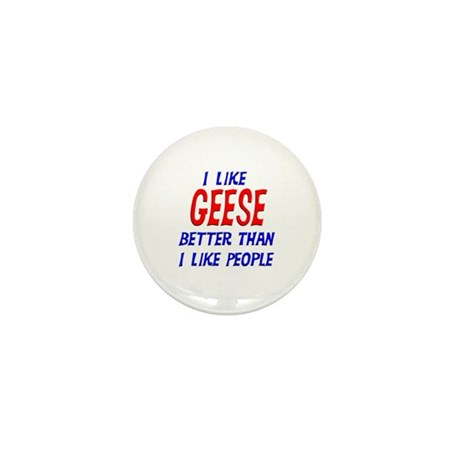 I Like Geese Mini Button