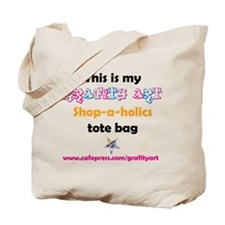 Lets Go . . .SHOP-A-HOLICS Tote Bag