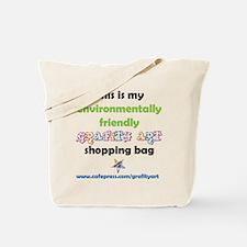 Lets Go . . .ENVIRO SHOPPING Tote Bag