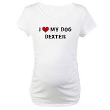 I Love My Dog Dexter Shirt
