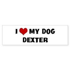 I Love My Dog Dexter Bumper Car Sticker