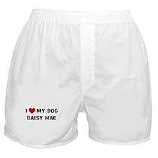 I Love My Dog Daisy Mae Boxer Shorts