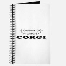 You'd Drink Too Corgi Journal