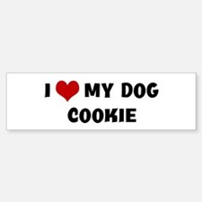 I Love My Dog Cookie Bumper Bumper Bumper Sticker