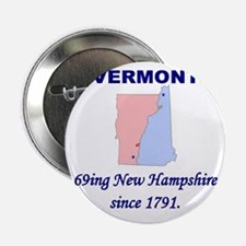 "Vermont, 69ing New Hampshire 2.25"" Button"