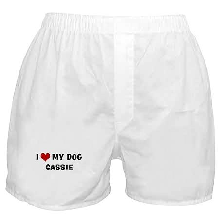 I Love My Dog Cassie Boxer Shorts