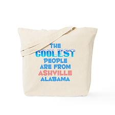 Coolest: Ashville, AL Tote Bag