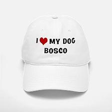 I Love My Dog Bosco Baseball Baseball Cap