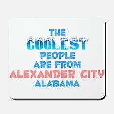 Coolest: Alexander City, AL Mousepad