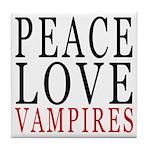 Peace, Love, Vampires Tile Coaster