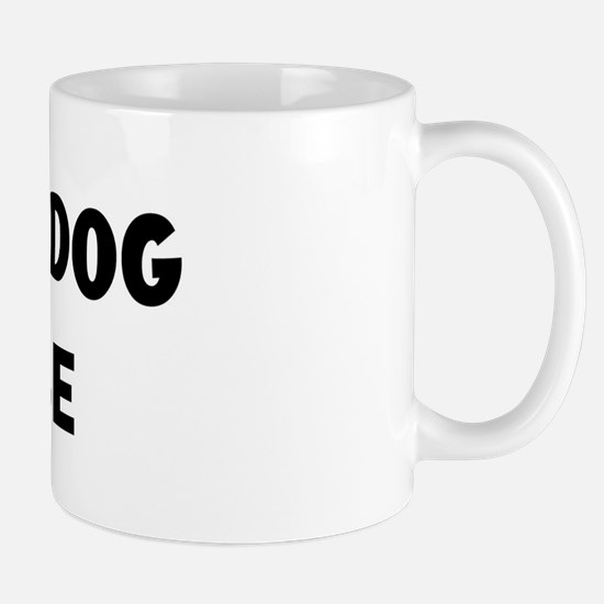 I Love My Dog Moose Mug