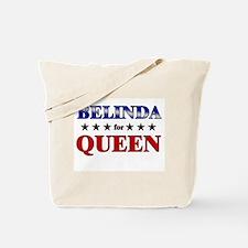 BELINDA for queen Tote Bag