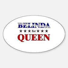BELINDA for queen Oval Decal