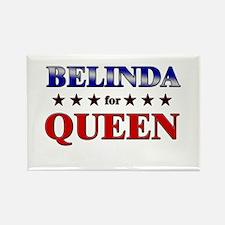 BELINDA for queen Rectangle Magnet