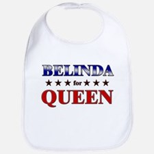 BELINDA for queen Bib