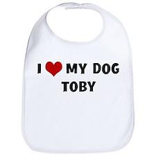 I Love My Dog Toby Bib