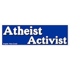 Atheist Activist Bumper Bumper Sticker