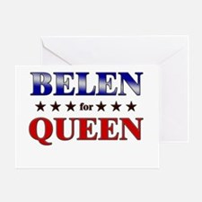 BELEN for queen Greeting Card