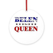 BELEN for queen Ornament (Round)