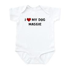 I Love My Dog Maggie Infant Bodysuit