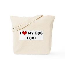 I Love My Dog Loki Tote Bag