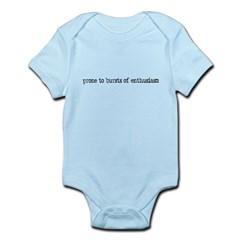prone to enthusiasm Infant Bodysuit