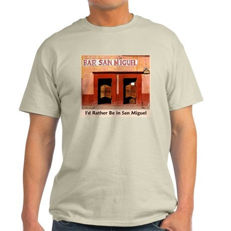 I'd Rather Be in San Miguel Light T-Shirt