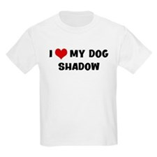 I Love My Dog Shadow T-Shirt