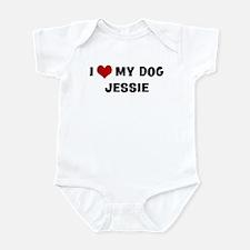 I Love My Dog Jessie Infant Bodysuit